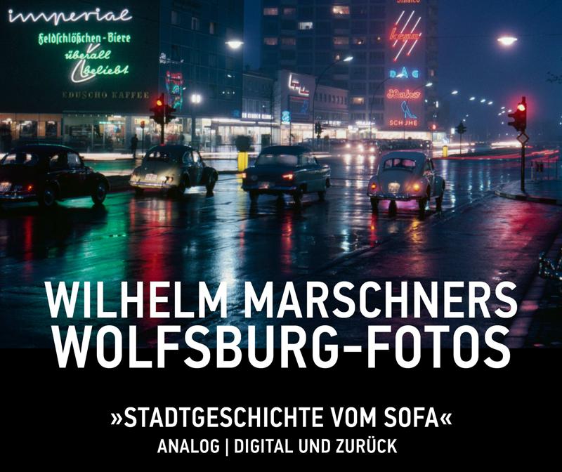 """""""Wilhelm Marschners Wolfsburg-Fotos"""" lautet der Titel eines neuen Buches, das jetzt vom Stadtmuseum im M2K herausgegeben wurde."""
